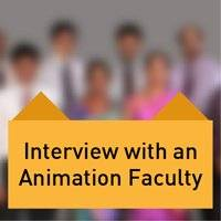 Interview with an Animation Faculty/Tutor Part2